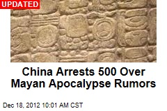 China Arrests 93 Over Mayan Apocalypse Rumors