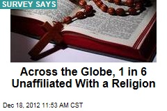 Across the Globe, 1 in 6 Unaffiliated With a Religion