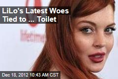 LiLo's Latest Woes Tied to ... Toilet