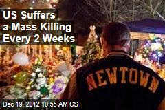 US Suffers a Mass Killing Every 2 Weeks