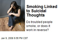 Smoking Linked to Suicidal Thoughts