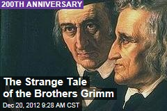 The Strange Tale of the Brothers Grimm