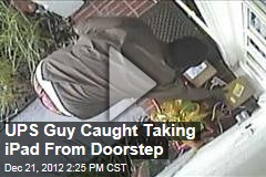 UPS Guy Caught Taking iPad From Doorstep
