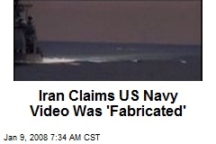 Iran Claims US Navy Video Was 'Fabricated'