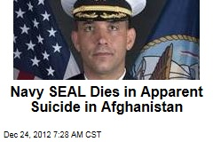 Navy SEAL Dies in Apparent Suicide in Afghanistan