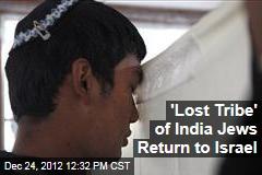 'Lost Tribe' of India Jews Return to Israel