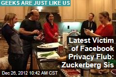 Latest Victim of Facebook Privacy Flub: Zuckerberg Sis