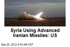 Syria Using Advanced Iranian Missiles: US