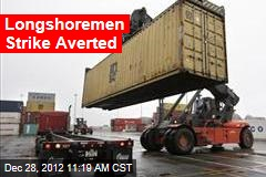 Longshoremen Strike Averted