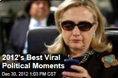 2012's Best Viral Political Moments