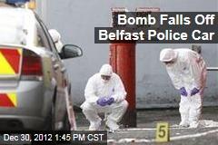 Bomb Falls Off Belfast Police Car