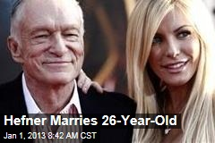 Hefner Marries 26-Year-Old