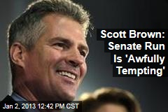 Scott Brown: Senate Run Is 'Awfully Tempting'
