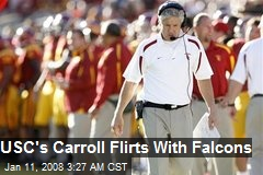USC's Carroll Flirts With Falcons