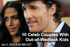10 Celeb Couples With Out-of-Wedlock Kids