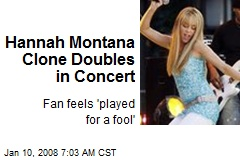 Hannah Montana Clone Doubles in Concert
