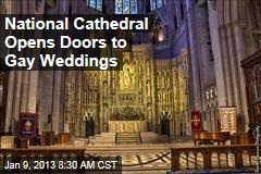 National Cathedral Opens Doors to Gay Weddings