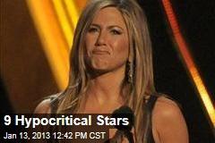 9 Hypocritical Stars