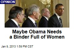 Maybe Obama Needs a Binder Full of Women