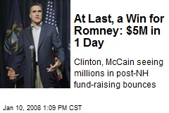 At Last, a Win for Romney: $5M in 1 Day