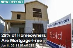 29% of Homeowners Are Mortgage-Free