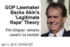 GOP Lawmaker Backs Akin's 'Legitimate Rape' Theory
