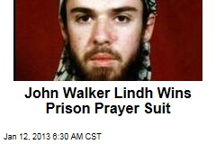 John Walker Lindh Wins Prison Prayer Suit