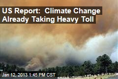US Report: Climate Change Already Taking Heavy Toll