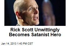 Rick Scott Unwittingly Becomes Satanist Hero