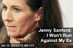 Jenny Sanford: I Won't Run Against My Ex