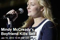 Mindy McCready's Boyfriend Kills Self