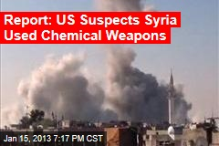 Report: US Suspects Syria Used Chemical Weapons