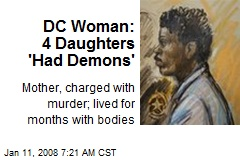 DC Woman: 4 Daughters 'Had Demons'