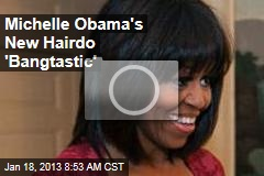 Michelle Obama's New Hairdo 'Bangtastic'
