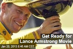 Get Ready for Lance Armstrong Movie