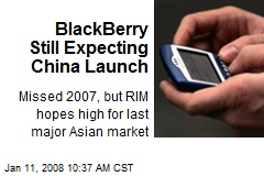 BlackBerry Still Expecting China Launch