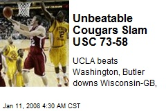 Unbeatable Cougars Slam USC 73-58