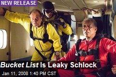Bucket List Is Leaky Schlock