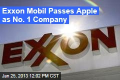 Exxon Mobil Passes Apple as No. 1 Company