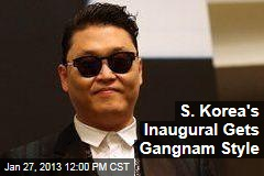 S. Korea's Inaugural Gets Gangnam Style