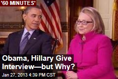 Obama, Hillary Give Interview—But Why?
