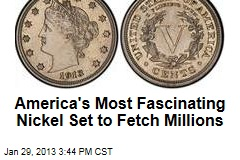 America's Most Fascinating Nickel Set to Fetch Millions