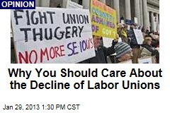Why You Should Care About the Decline of Labor Unions