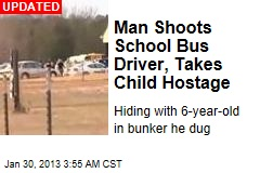 Man Shoots Ala. School Bus Driver, Takes Child Hostage