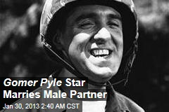 Gomer Pyle Star Marries Male Partner