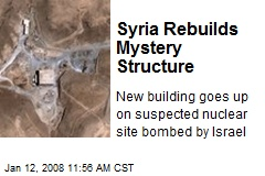 Syria Rebuilds Mystery Structure
