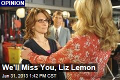 We'll Miss You, Liz Lemon