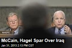 McCain, Hagel Spar Over Iraq