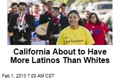 California About to Have More Latinos Than Whites
