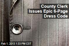 County Clerk Issues Epic 6-Page Dress Code